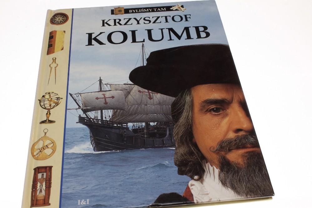 Byliśmy tam. Krzysztof Kolumb