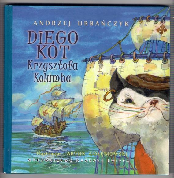 Diego. Kot Krzysztofa Kolumba