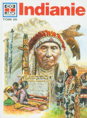Co i jak: Indianie - książka